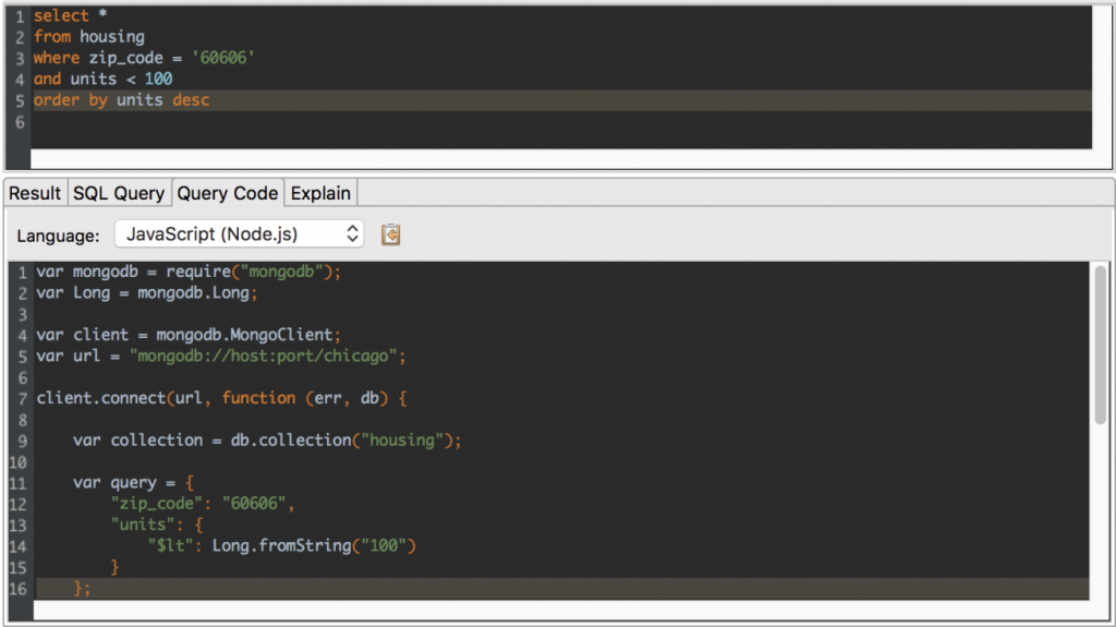 The Query Code tab will autmatically generate your query in mongo shell, JavaScript, Java, C#, and Python