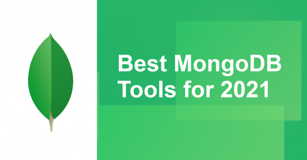 Best MongoDB Tools in 2021